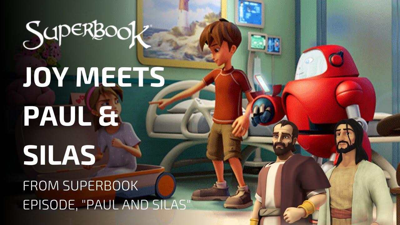Superbook — Joy Meets Paul & Silas | Paul and Silas Clip