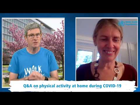 Q&A on physical activity at home during COVID-19