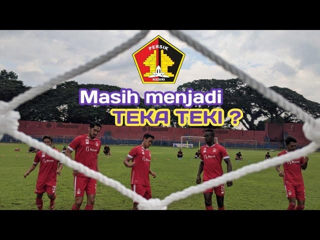 PERSIK KEDIRI MASIH TUTUP IDENTITAS 4 PEMAIN ASING ANYAR