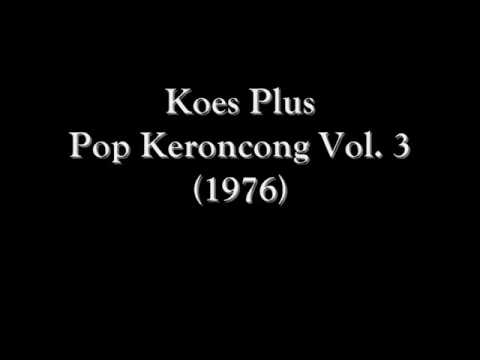 Koes Plus - Pop Keroncong Vol. 3 (1976) Full Album