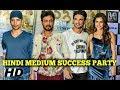 Hindi Medium Success Party 2017 - Irrfan Khan, Sushant Singh Rajput, Kriti Sanon, Deepak Dobriyal