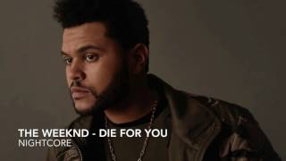 The Weeknd - Die for you   Nightcore