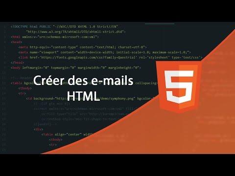 Tutoriel HTML : Créer Un Email HTML