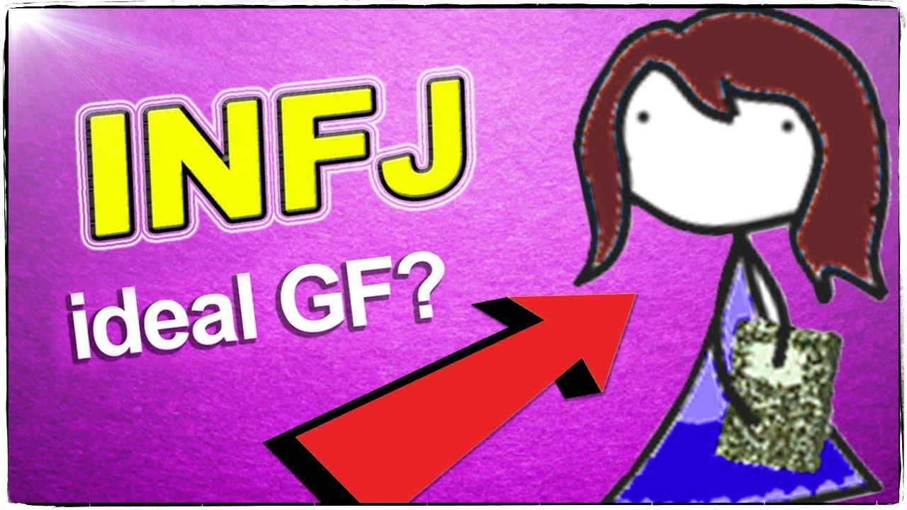 INFJ: INFJ Personality Type = Ideal Girlfriend?