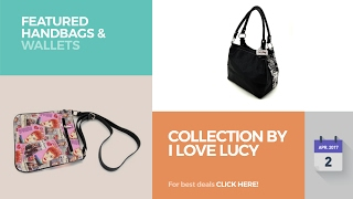 Collection By I Love Lucy Featured Handbags & Wallets