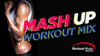 Workout Music Source // Mashup Workout Mix