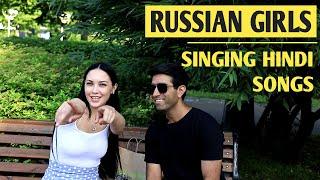 Russian Girls Singing Hindi Songs