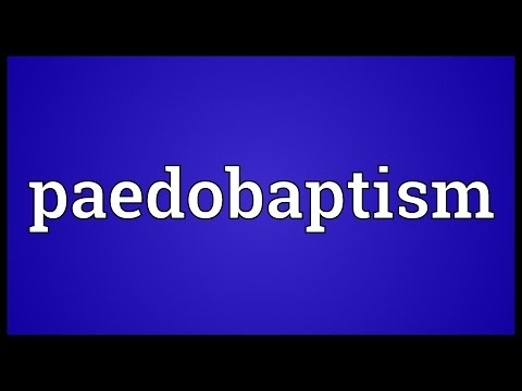 Header of paedobaptism