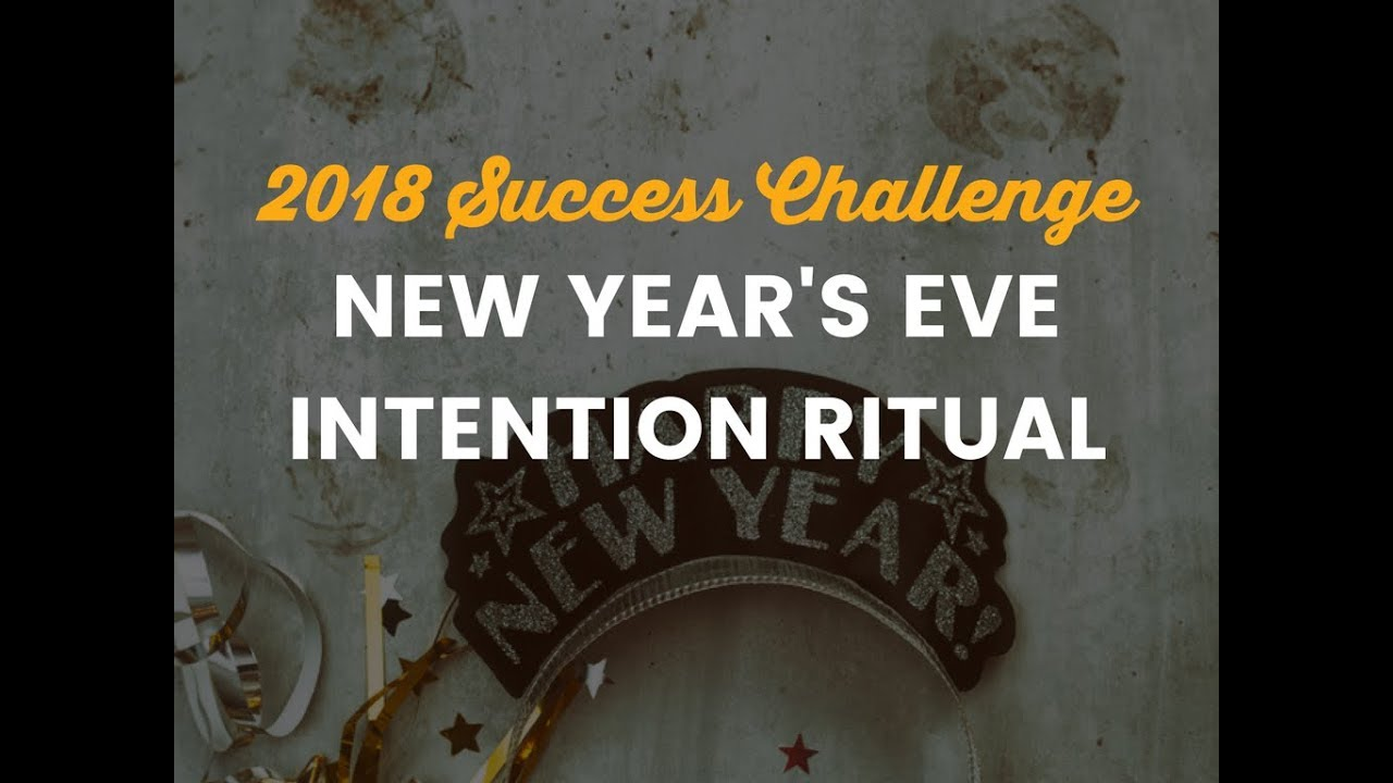 New Year s Eve Intention Setting Ritual   YouTube New Year s Eve Intention Setting Ritual