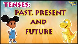 Past Tense, Present Tense And Future Tense With Examples | English Grammar | Roving Genius