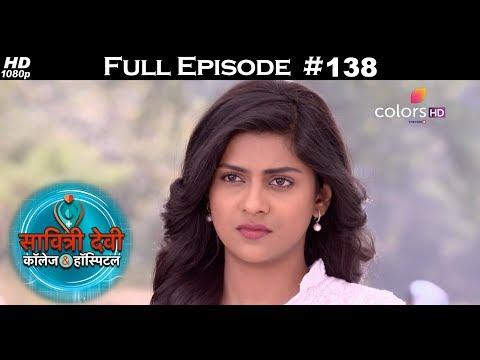 Savitri Devi College & Hospital - 22nd November 2017 - सावित्री देवी कॉलेज & हॉस्पिटल - Full Episode