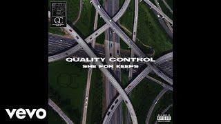 Quality Control Quavo Nicki Minaj She For Keeps Audio