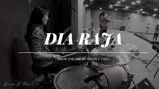 Grace J. Theo - DIA RAJA (Drum Cam)