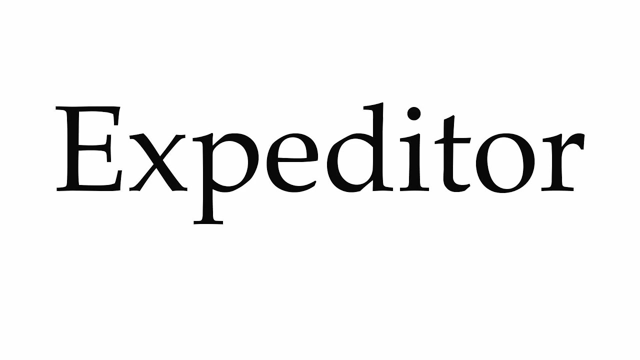 how to pronounce expeditor youtube
