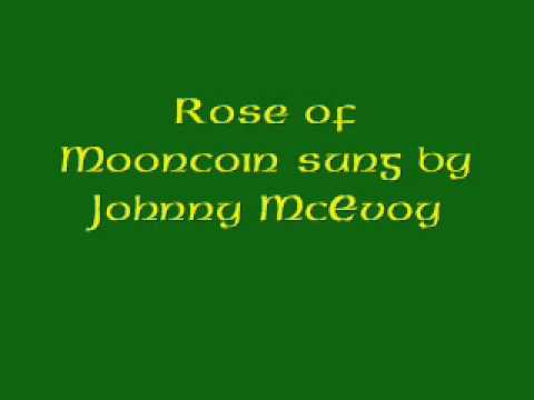 Rose of Mooncoin sung by Johnny McEvoy