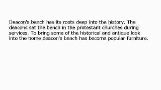 Deacon's Bench - Its Styles And Uses
