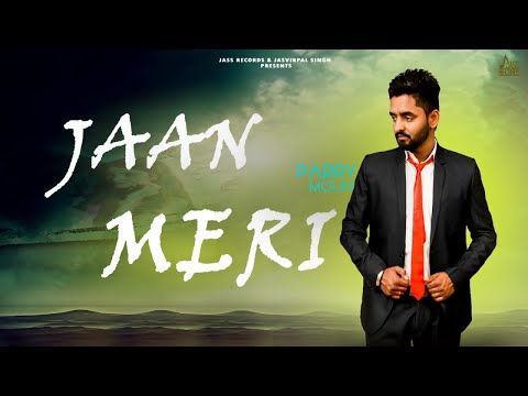 Jaan Meri | (Full HD ) | Parry  Moun | New Punjabi Songs 2018 | Latest Punjabi Songs 2018