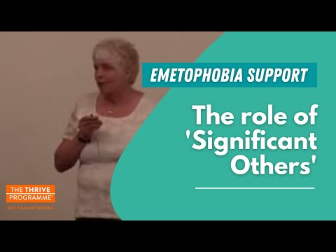 Emetophobia Help! The role of 'significant others' in the formation and cure of emetophobia