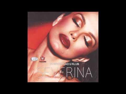 Severina - Ko me tjero - (Audio 2012) HD
