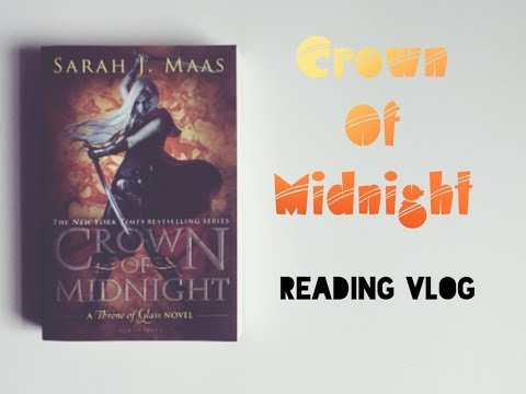 Crown Of Midnight Reading Vlog (Spoilers!)