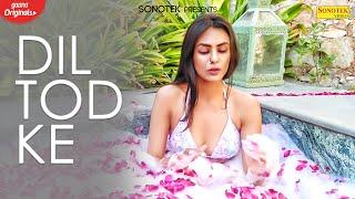 Dil Tod Ke (Full Video)   HARBOR   New Punjabi Songs 2020   K.A.Y.S.  Sonotek Punjabi