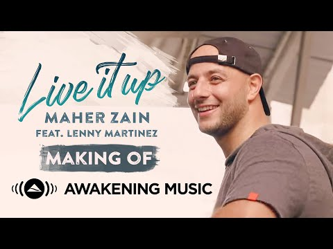 "Maher Zain - Making of ""Live It Up"" Music Video feat. Lenny Martinez"