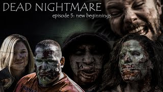 Dead Nightmare (Zombie Short Film 2017) Episode 5