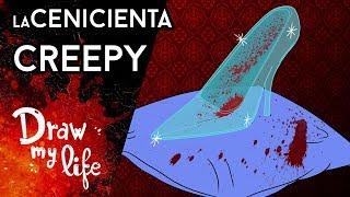 LA CENICIENTA | HISTORIA CREEPYPASTA |  Draw My Life