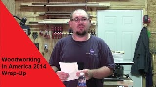 2014 Woodworking In America Wrap-up