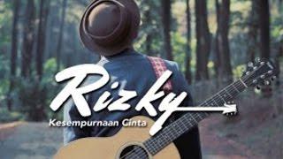 Rizky Febian  - Kesempurnaan Cinta (Lirik)