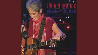 Provided to YouTube by IDOL Jerusalem · Joan Baez Bowery Songs (Live) ℗ Joan Baez Released on: 2008-12-01 Lyricist: Earle Steve Composer: Earle Steve ...