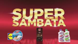 Super Sambata la Lidl • 15 Septembrie 2018