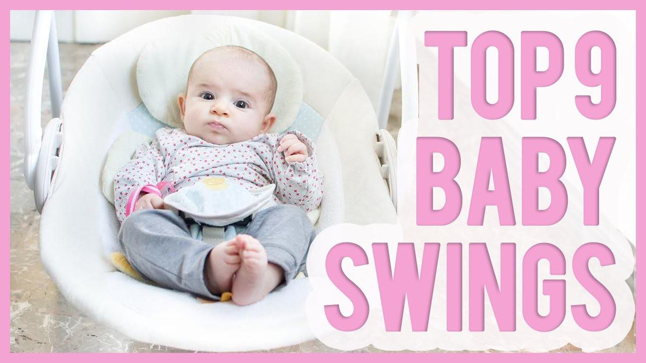 Best Baby Swing 2016 Amp 2017 Top 9 Swings For Babies