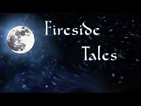 Fireside Tales Induction  Story Induction