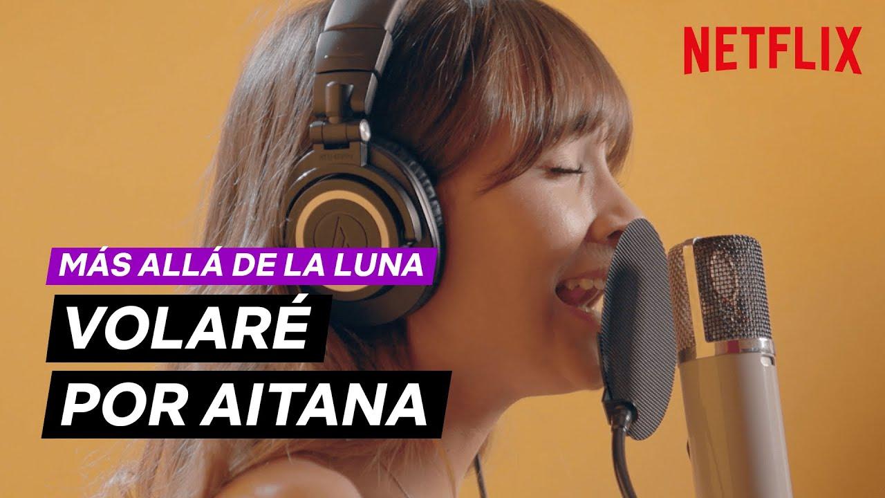 Más allá de la luna | VOLARÉ por AITANA | Netflix España