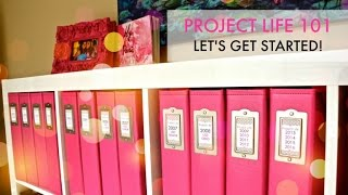 Project Life 101: Let's Get Started! Thumbnail