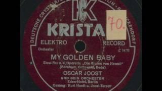 Joost-Terzett [Oscar Joost] - My golden baby