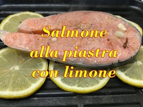 Salmone alla piastra con limone – Ottimo Consiglio per non farlo attaccare alla piastra