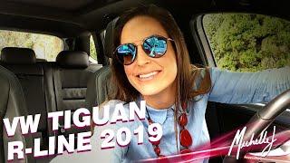Testando a nova Volkswagen Tiguan AllSpace R-Line 2019 | Avaliação com Michelle J