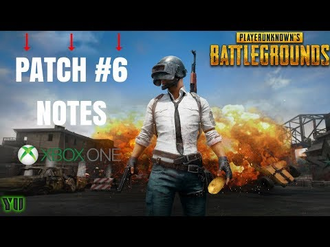 PUBG XBOX- Patch Notes #6!!! GOOOD UPDATE???