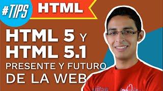 HTML5 y HTML5.1 presente y futuro de la web #DevFrontend con @bryamrr