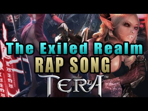 The Exiled Realm - Tera Online Song (Rap)