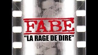 Fabe - La rage de dire  (Full Album)