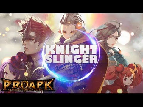 Knight Slinger Gameplay Android / iOS