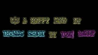 Thomas Rhett - Die a Happy Man (the Remix) ft. Tori Kelly [Lyric Video]