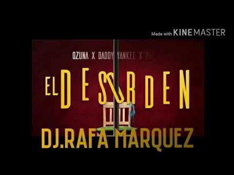 Ozuna el desorden reggaeton remix