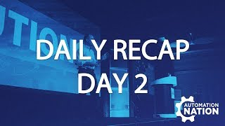 Automation Nation 2018 | Daily Recap Day Two