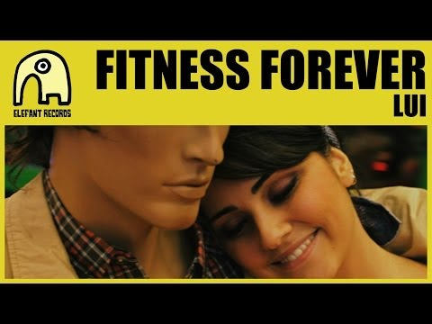 FITNESS FOREVER - Lui [Official]
