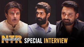 NTR Kathanayakudu Team Interview | Balakrishna | Rana Daggubati | Kalyan Ram | Sumanth | NTR Biopic