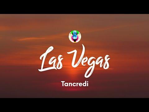 Tancredi - Las Vegas (Testo/Lyrics)